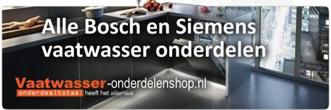 Bosch en Siemens vaatwasser onderdelen